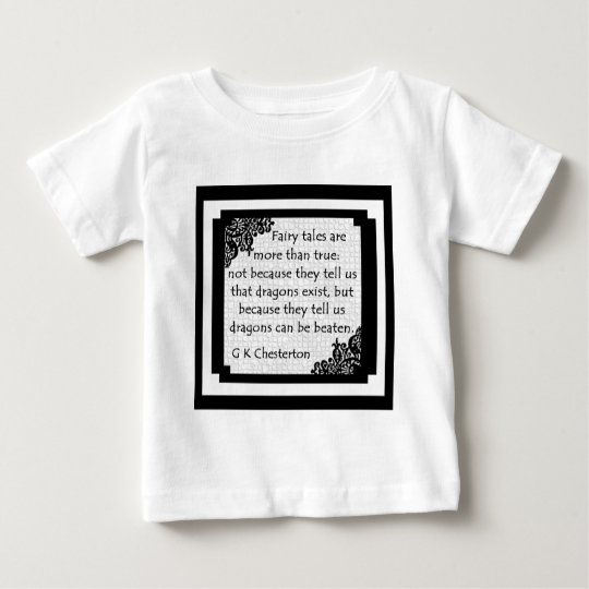 Fairy Tales Are Baby Clothes Baby T-Shirt