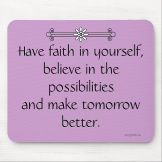 Faith and Belief Mouse Pad