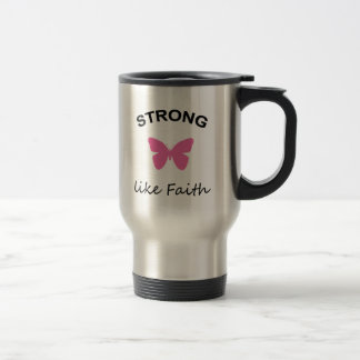 Faith and Folly and Cupcake Travel Mug