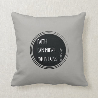 """Faith can move mountains"" Bible verse Cushion"