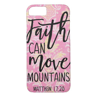 Faith Can Move Mountains Christian Quotes Belief iPhone 8/7 Case