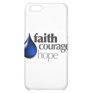 Faith - Courage - Hope Case For iPhone 5C