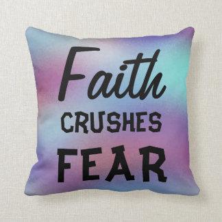 Faith CRUSHES FEAR Beautiful Abstract Design Cushion
