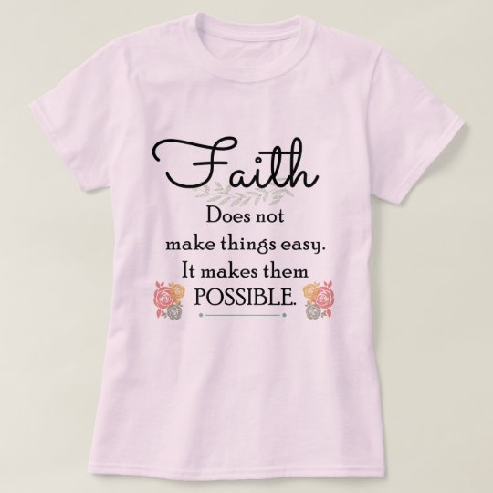Faith does not make things easy, Christian Bible