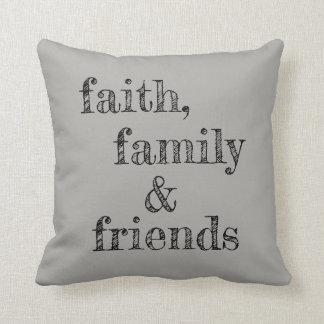 faith, family & friends pillow