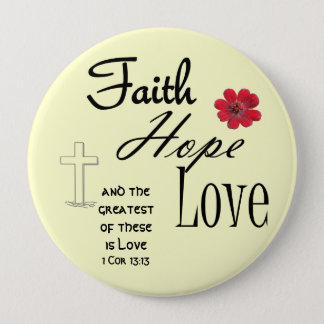 Faith Hope and Love Button