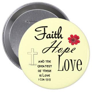 Faith Hope and Love Button