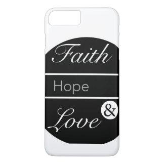 Faith, Hope, and Love iPhone 7 Plus Case