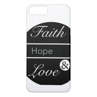 Faith, Hope, and Love iPhone 8 Plus/7 Plus Case