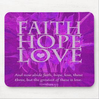 Faith Hope and Love Mouse Pad