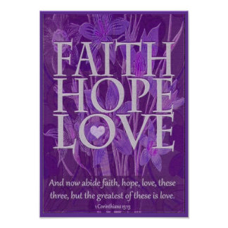 Faith, Hope and Love Poster