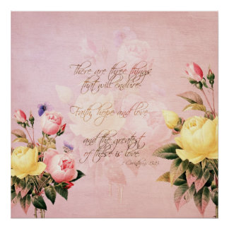 Faith Hope and Love Roses Poster