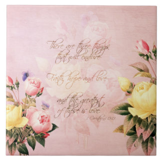 Faith Hope and Love Roses Tile