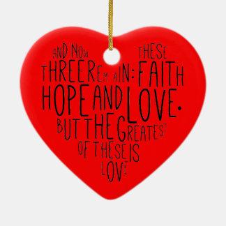 Faith Hope Love 1 Corinthians 13:13 Ceramic Heart Decoration