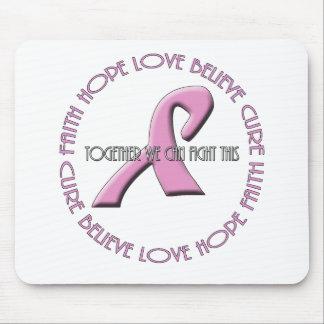Faith Hope Love Believe Cure Mouse Pad