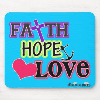 Faith Hope Love (blue) Mouse Pad
