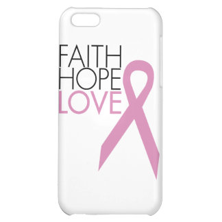 Faith Hope Love - Breast Cancer Support iPhone 5C Case