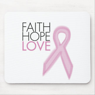 Faith, Hope, Love - Breast Cancer Support Mouse Pad