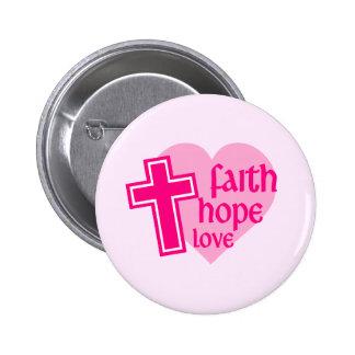 Faith Hope Love Button