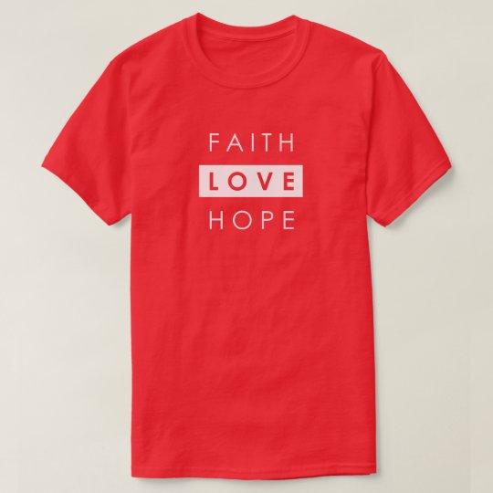 Faith Hope Love Christian T-Shirt