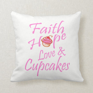 Faith, Hope, Love, & Cupcakes Cushion
