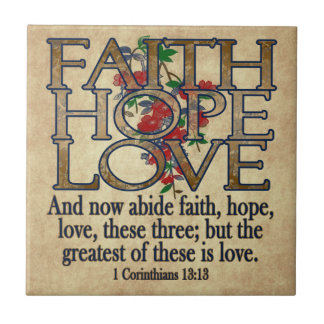Faith Hope Love Elegant Bible Scripture Christian Tile