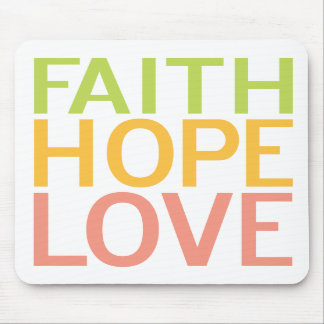 Faith Hope Love Inspirational Christian Mousepad