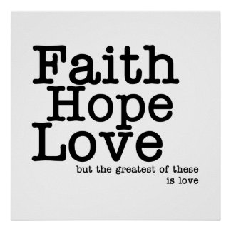Faith Hope Love Poster