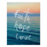 Faith Hope Love Typography Ocean Sunset Poster