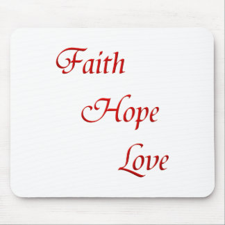 Faith Hope Love (Virtues Product) Mousepads
