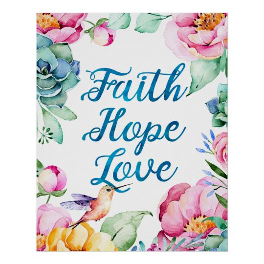 Faith Hope Love Watercolor Floral Poster
