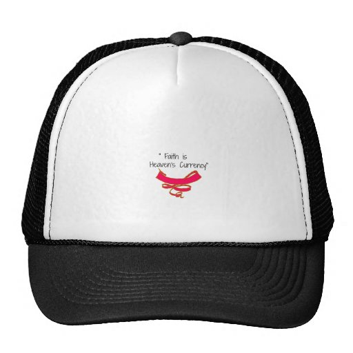 Faith is Heaven's Currency Banner Mesh Hat