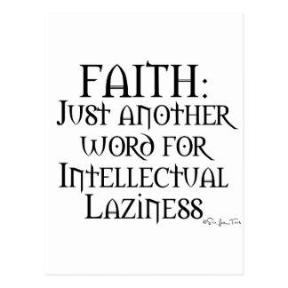 Faith Is Laziness Postcard