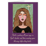 Faith is putting all your eggs in God's basket...  Greeting Card