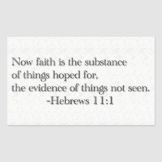 Faith is the Substance of Things Hoped for Rectangular Sticker