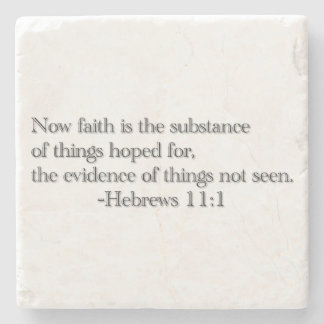 Faith Is the Substance Stone Coaster