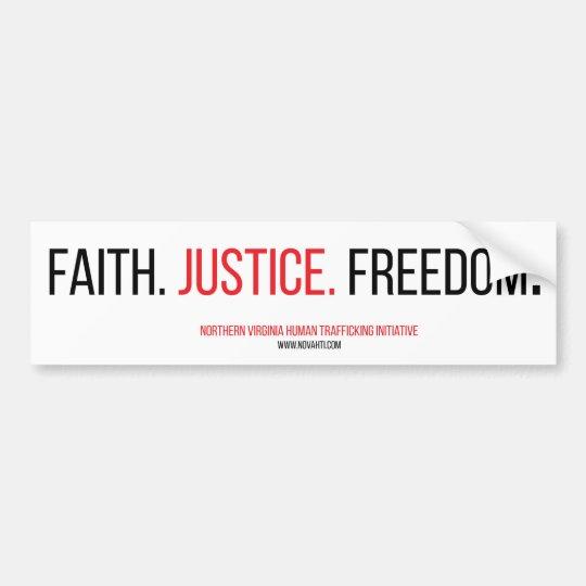 Faith. Justice. Freedom. Bumper Sticker. Bumper Sticker
