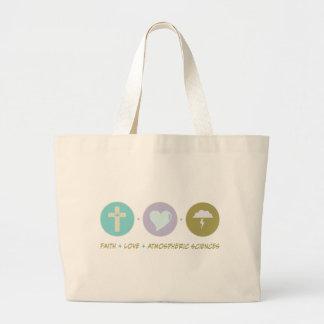 Faith Love Atmospheric Sciences Tote Bag