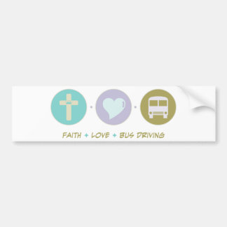 Faith Love Bus Driving Bumper Sticker