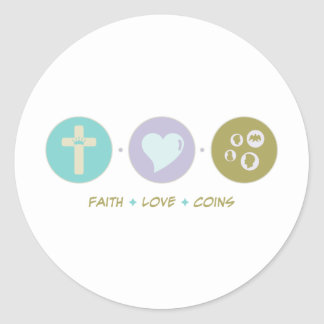 Faith Love Coins Round Sticker