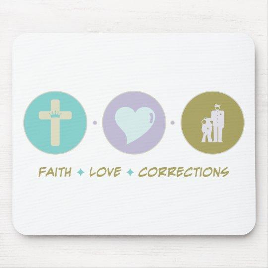 Faith Love Corrections Mouse Mat