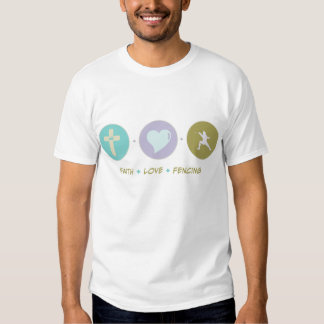 Faith Love Fencing Tshirts
