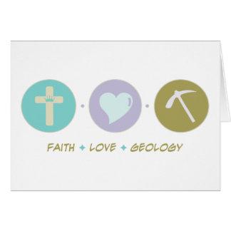 Faith Love Geology Greeting Card