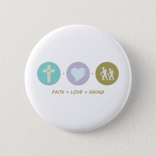Faith Love Hiking 6 Cm Round Badge