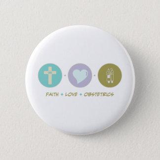 Faith Love Obstetrics 6 Cm Round Badge