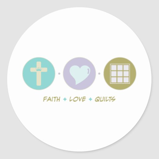 Faith Love Quilts Stickers