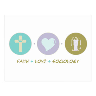 Faith Love Sociology Postcard
