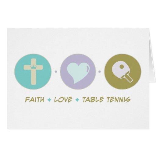 Faith Love Table Tennis Greeting Card