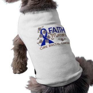Faith Matters 3 Rectal Cancer Dog Tee Shirt