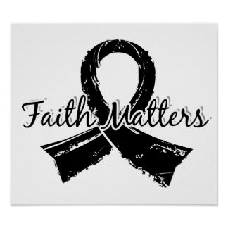 Faith Matters 5 Melanoma Posters